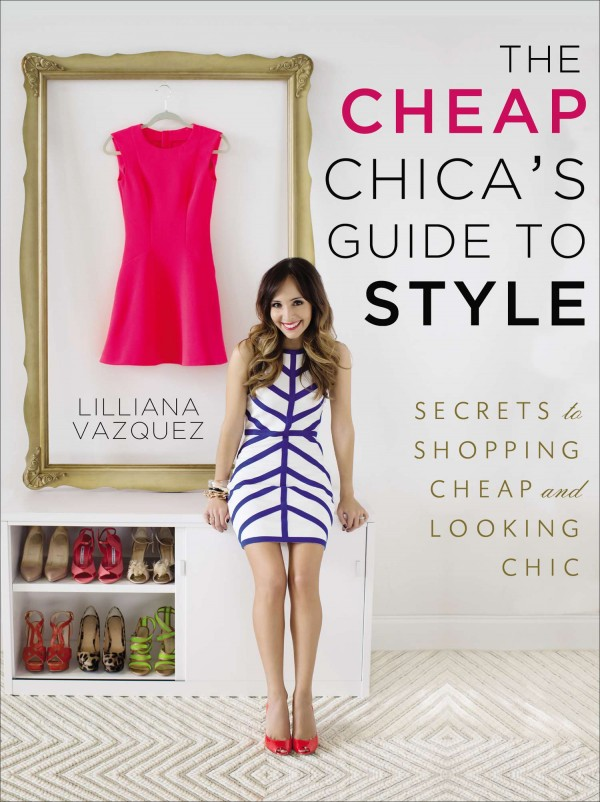 9781592408085_large_The_Cheap_Chica's_Guide_to_Style